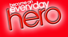 Become an everyday hero